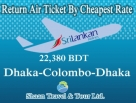 Return Air Ticket Dhaka to Colombo  by Biman Bangladesh
